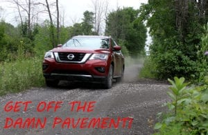 Review: 2017 Nissan Pathfinder – Get OFF The Damn Pavement