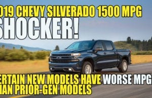Shocker! 2019 Chevy Silverado 1500 MPG vs 2018 Chevy Silverado 1500