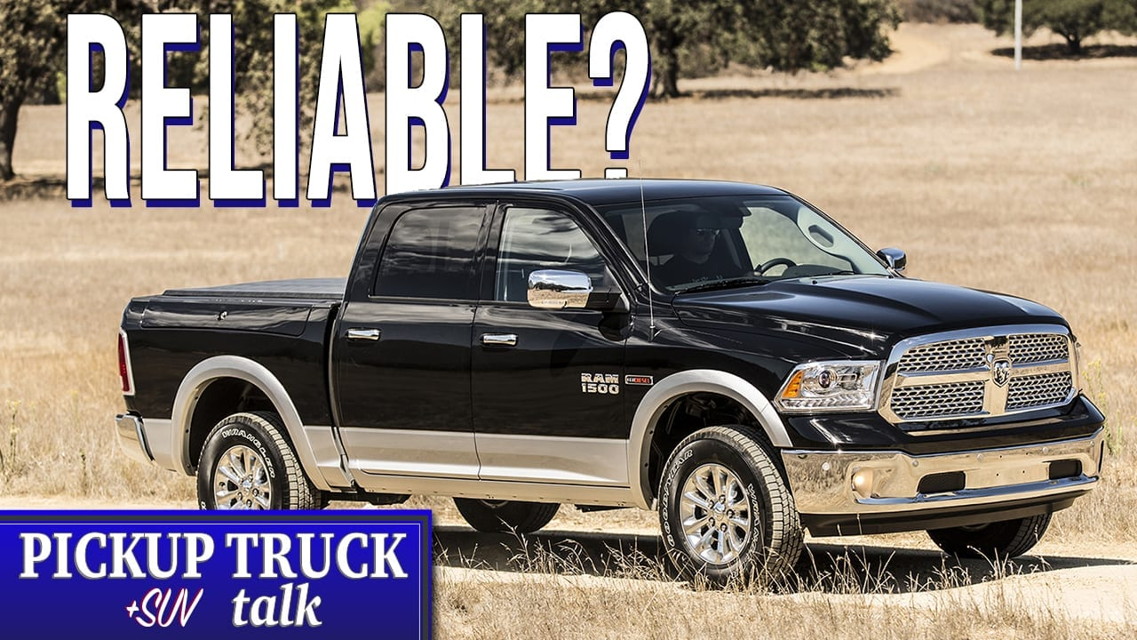 Are Ram 1500 Pickups Reliable